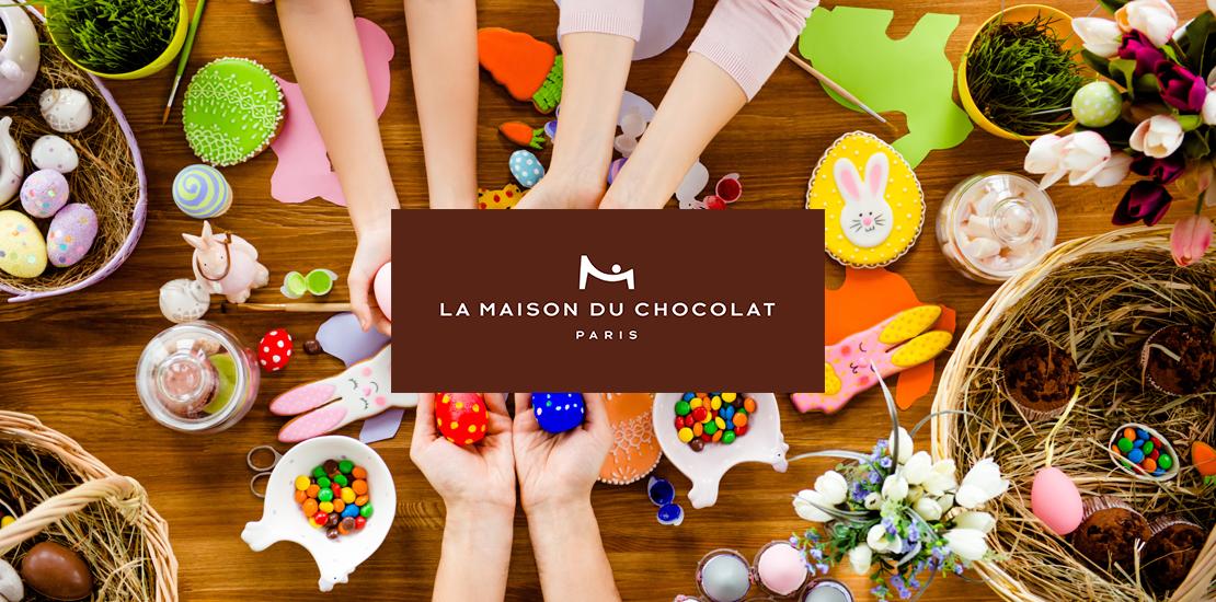 La Maison Du Chocolat : Un Bon Plan Gourmand Spécial Pâques !